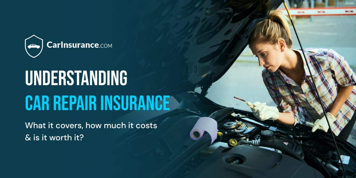 Understanding car repair insurance